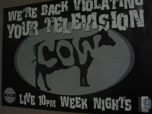 "The poster for the show... ""We're Back Violating Your Television"""